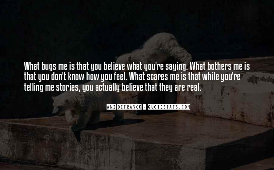 Quotes About Telling How You Feel #254749