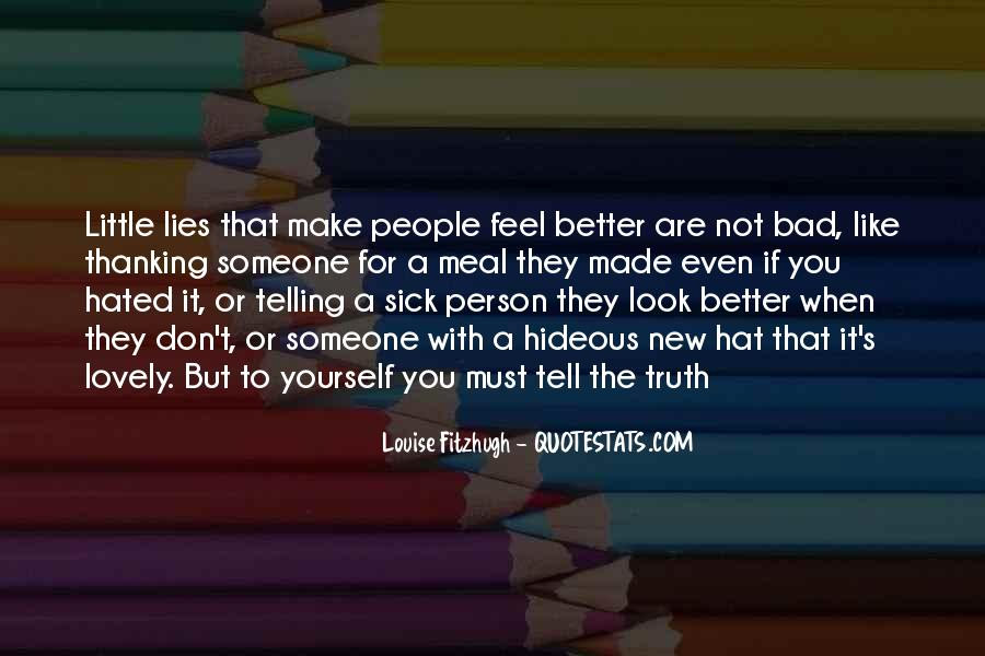 Quotes About Telling How You Feel #278405