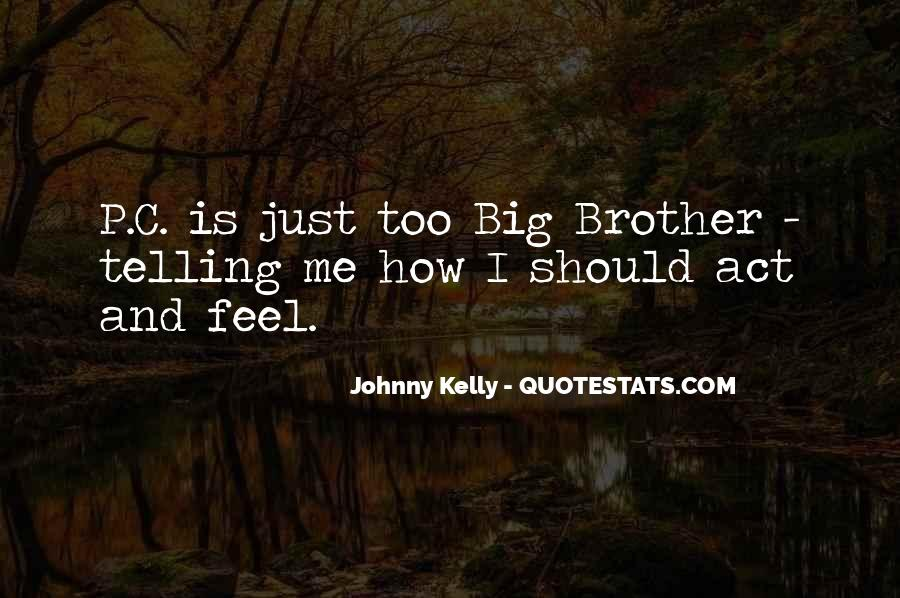 Quotes About Telling How You Feel #308767