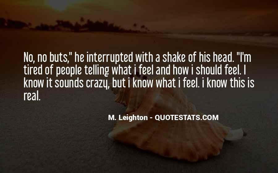 Quotes About Telling How You Feel #322471