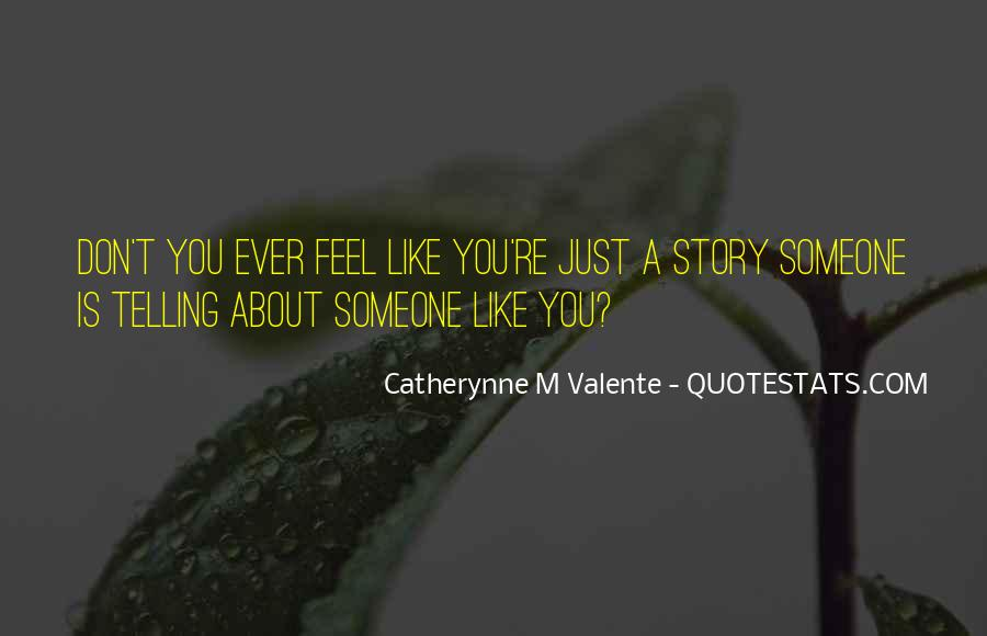 Quotes About Telling How You Feel #409872