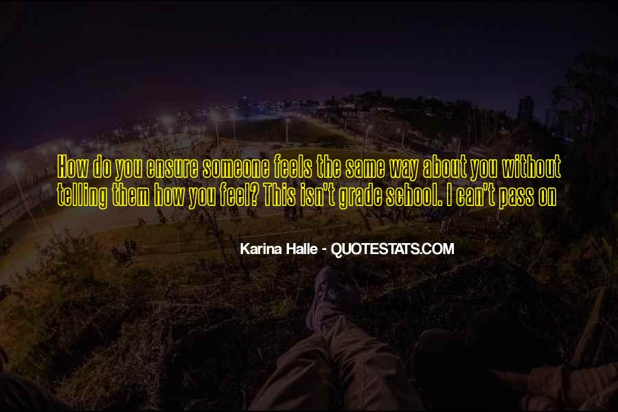 Quotes About Telling How You Feel #511758
