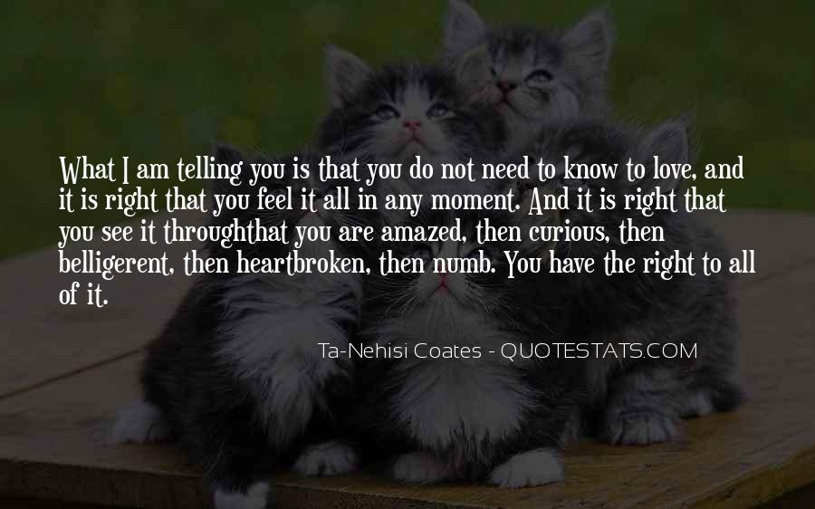 Quotes About Telling How You Feel #74823