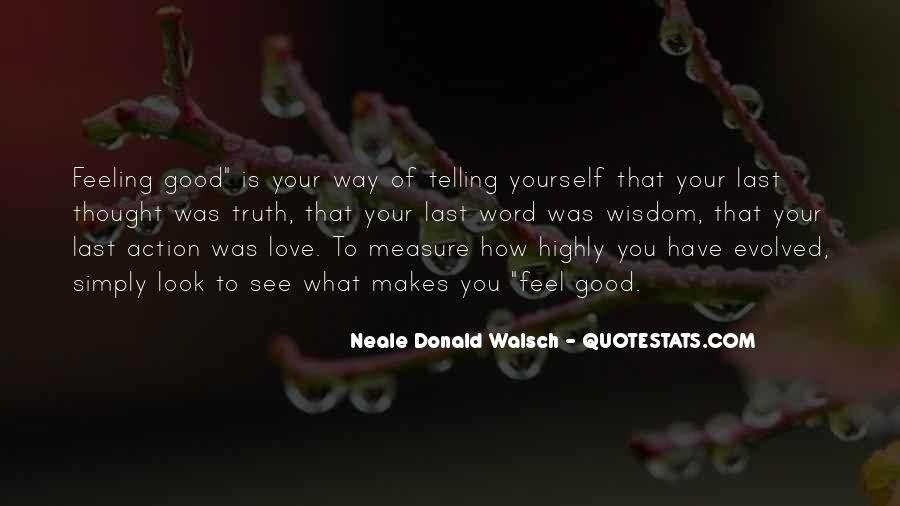 Quotes About Telling How You Feel #867175