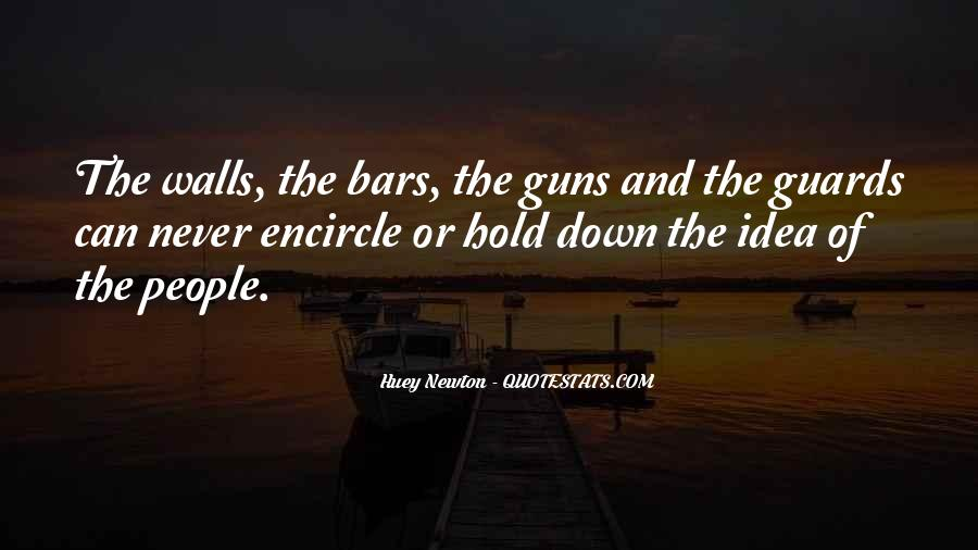 Quotes About Walls And Guards #1342550