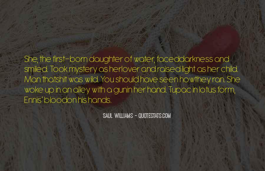 Quotes About My First Born Daughter #1840722