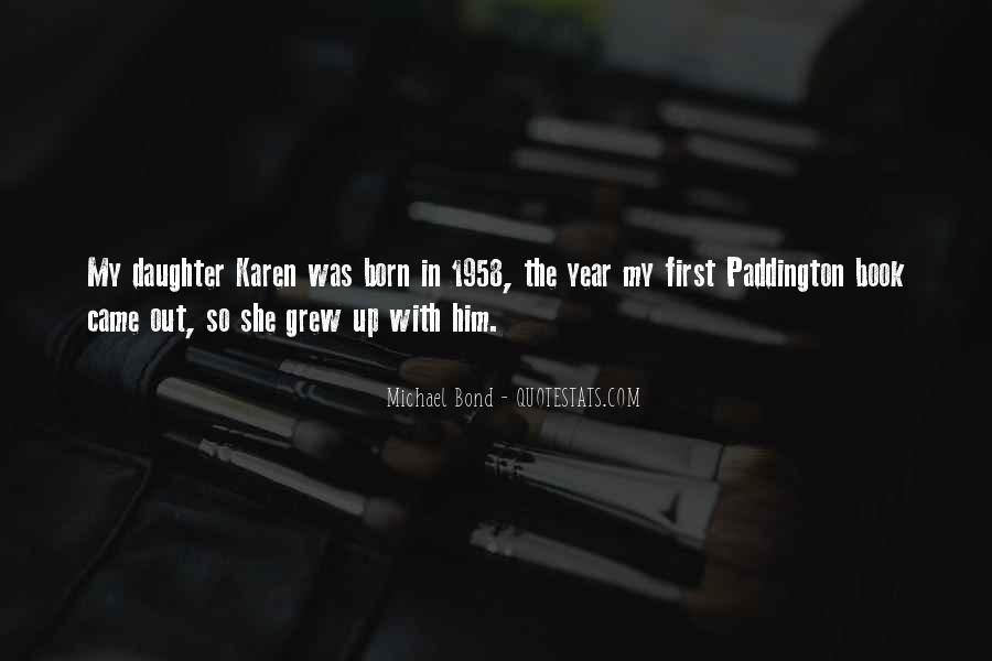 Quotes About My First Born Daughter #490945