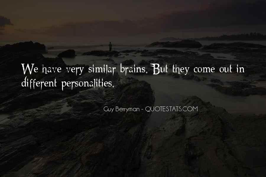 Quotes About Similar Personalities #13619