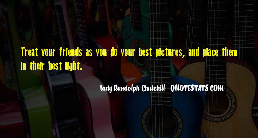 Quotes About Friends With Pictures #876745