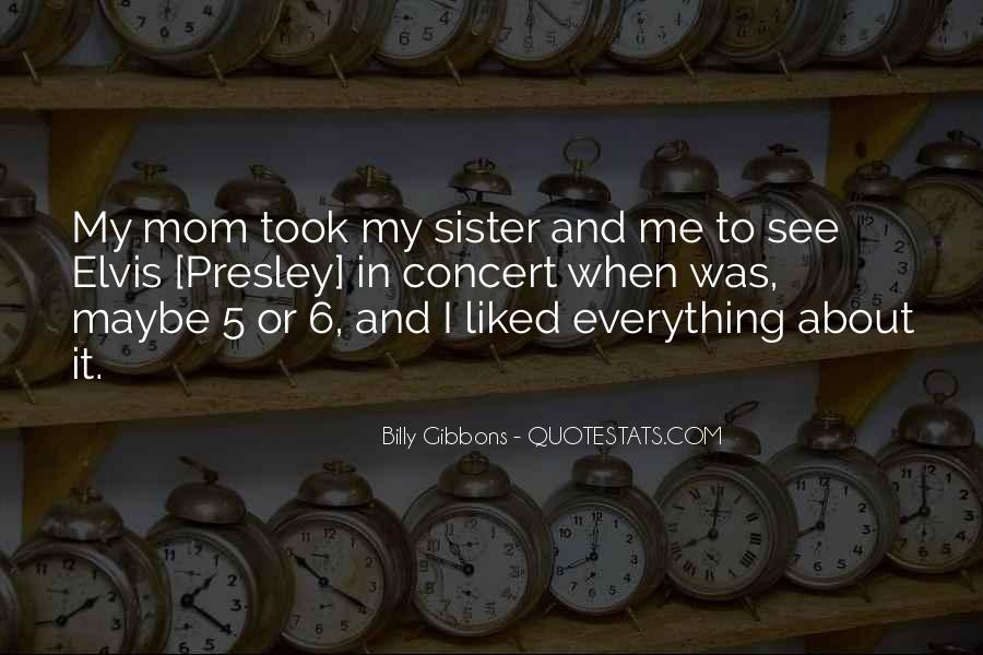 Quotes About Mom And Sister #1325065