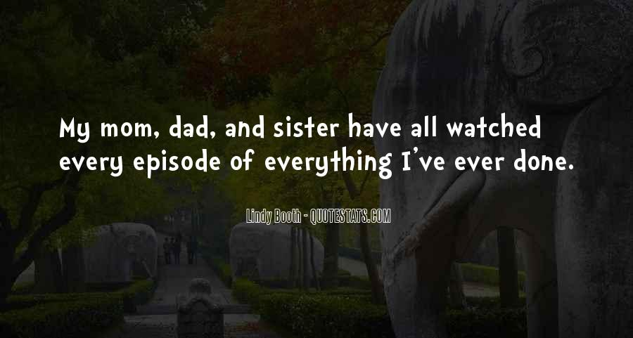 Quotes About Mom And Sister #1603287