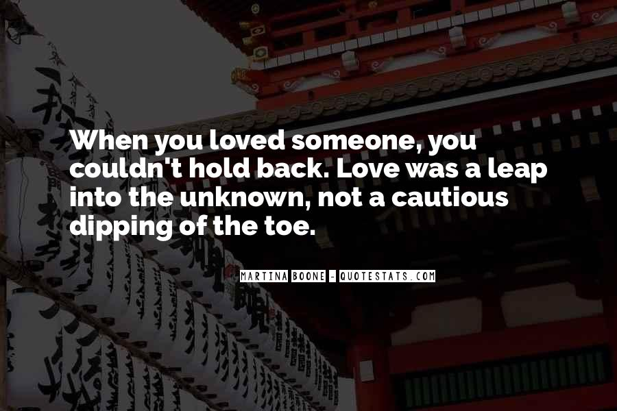 Quotes About Holding Back Love #1308689