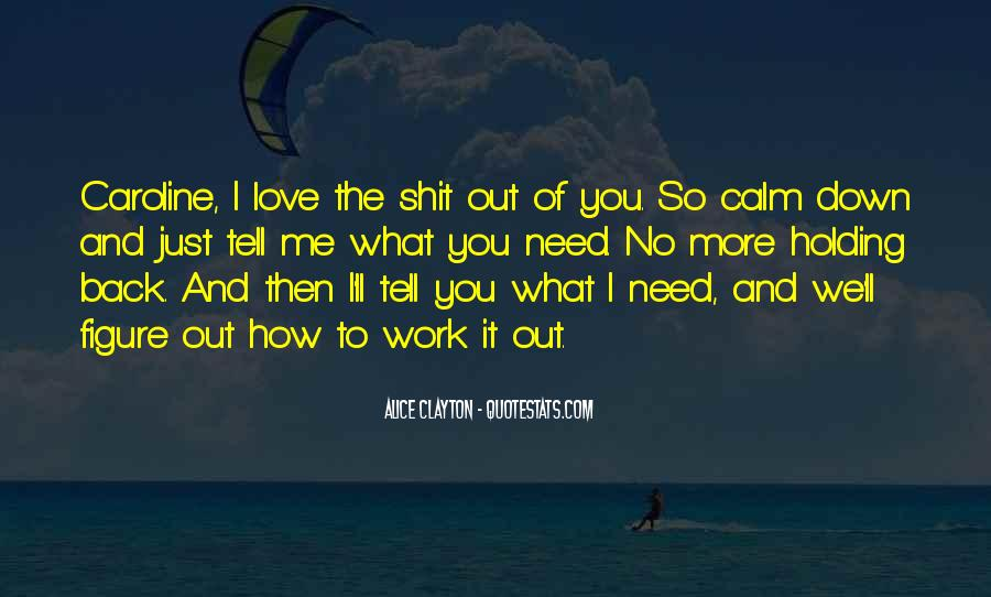 Quotes About Holding Back Love #267332