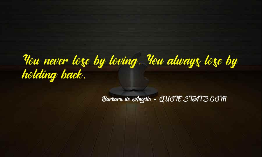 Quotes About Holding Back Love #529320