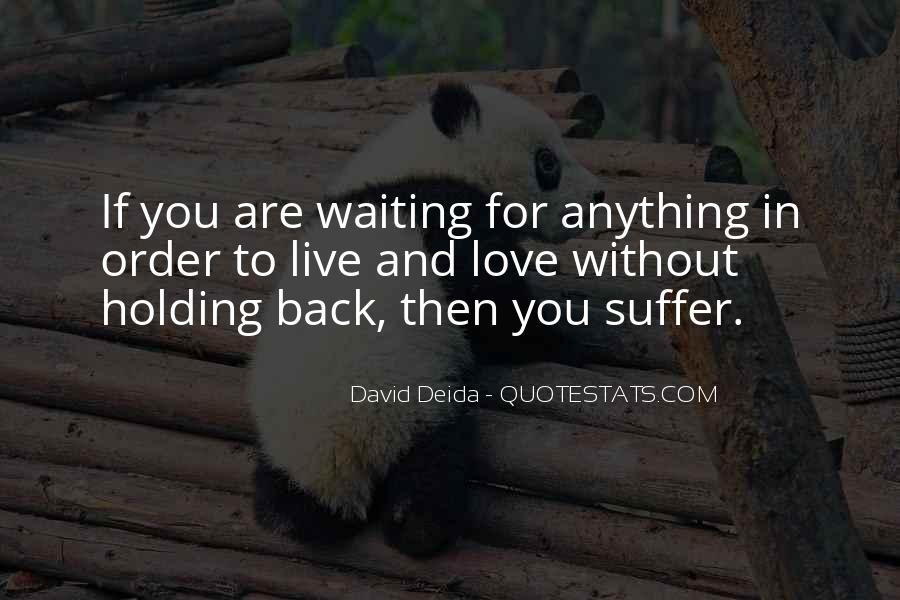 Quotes About Holding Back Love #645709