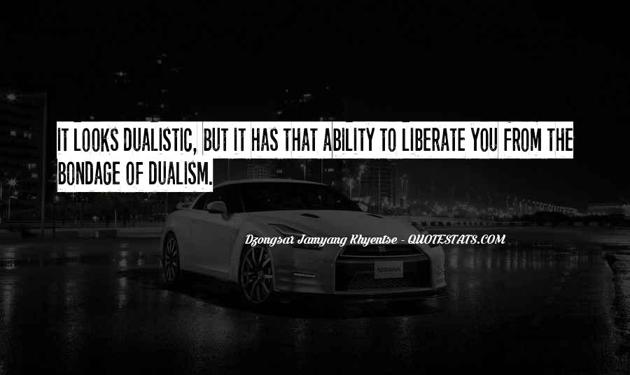 Quotes About Non Dualism #712664
