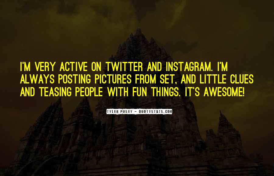 Quotes About Posting What I Want #125341
