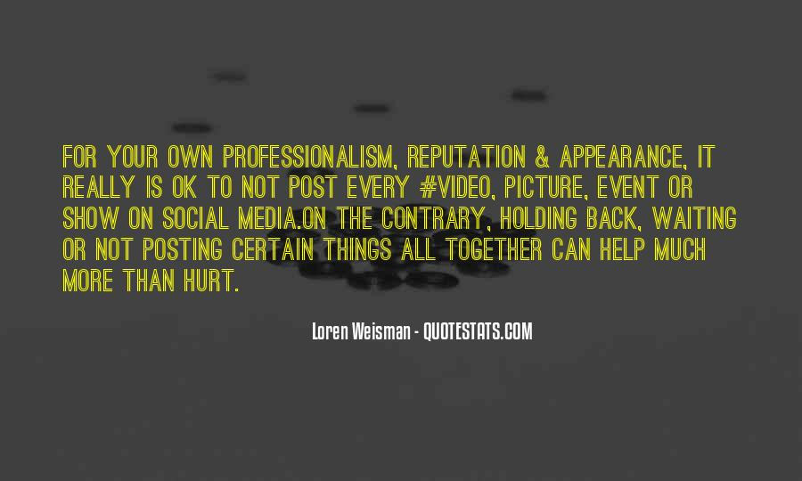 Quotes About Posting What I Want #169615