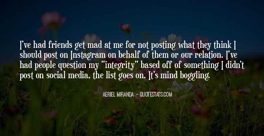 Quotes About Posting What I Want #184158