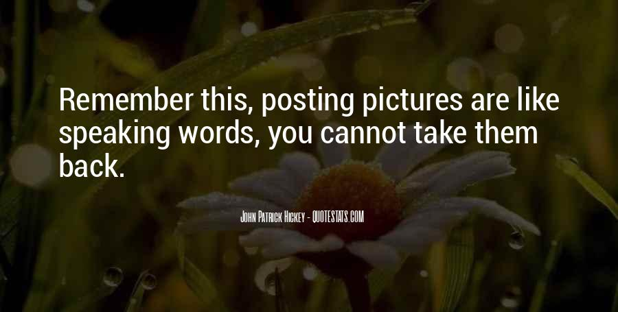 Quotes About Posting What I Want #252072