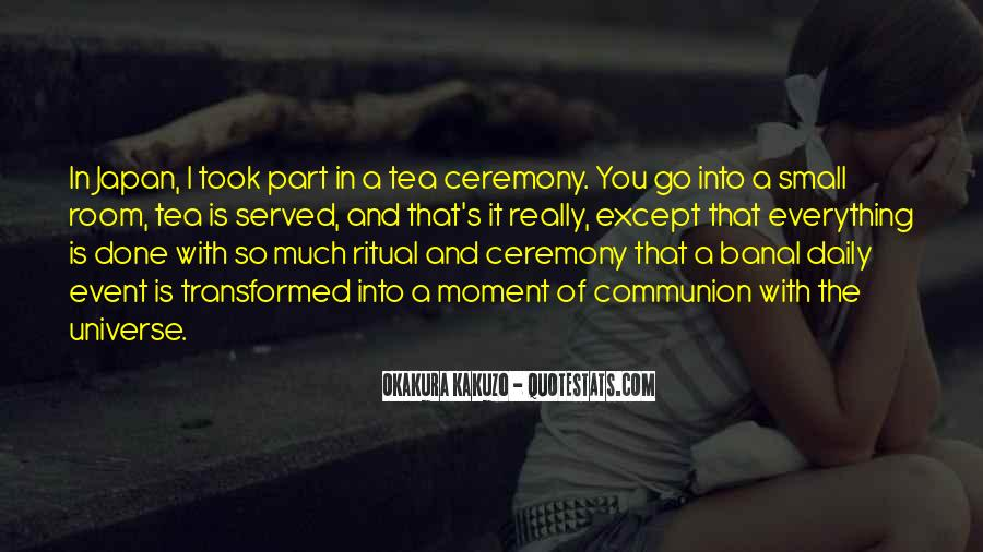 Quotes About Ceremony And Ritual #457136