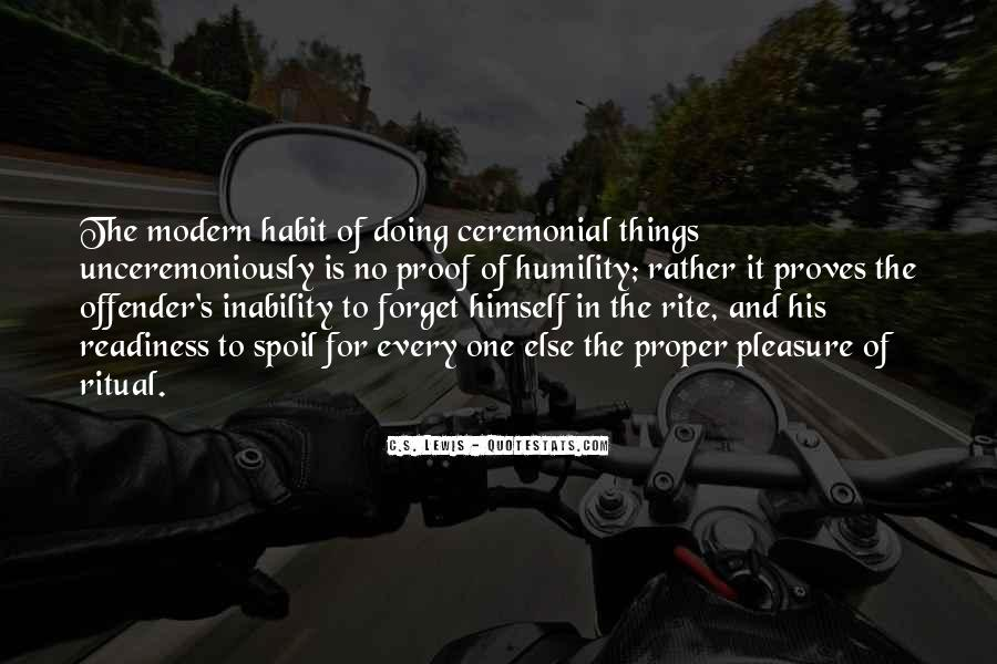 Quotes About Ceremony And Ritual #601433