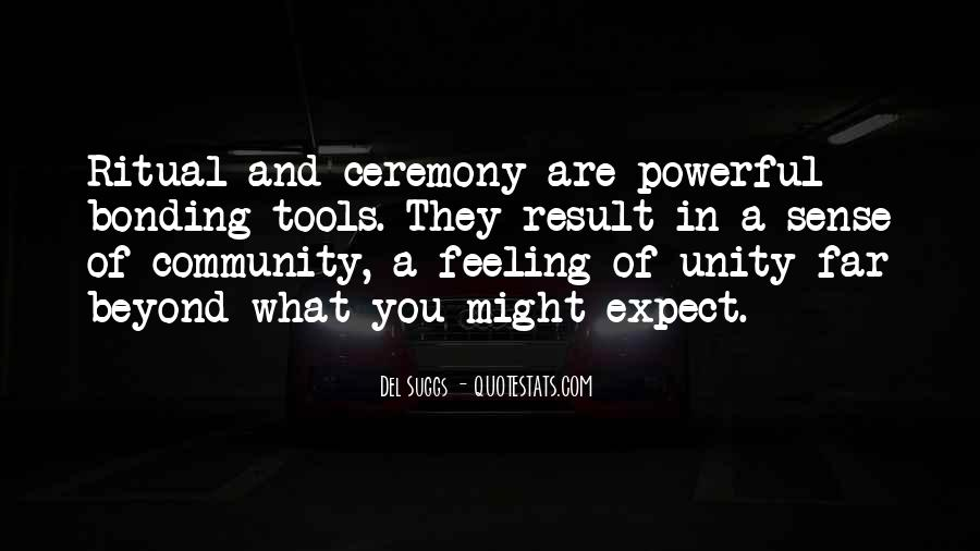 Quotes About Ceremony And Ritual #612441
