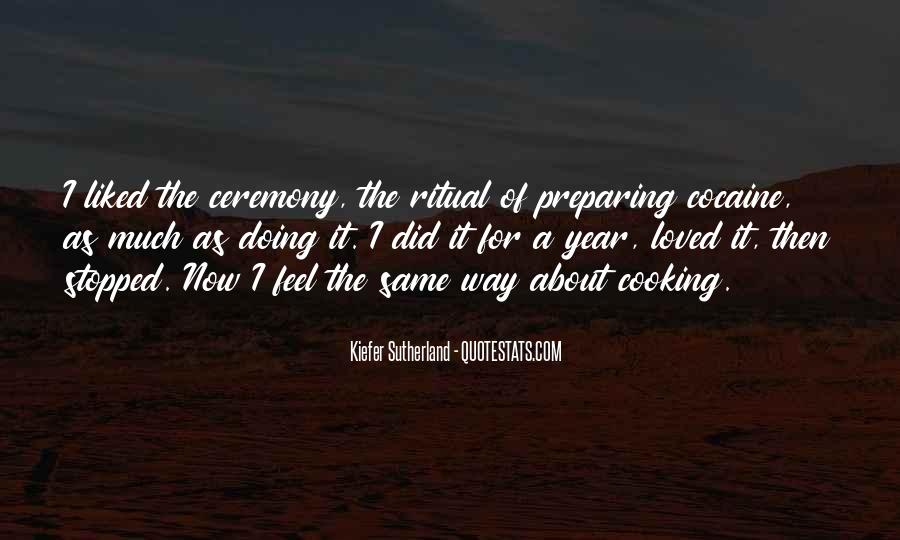 Quotes About Ceremony And Ritual #672789