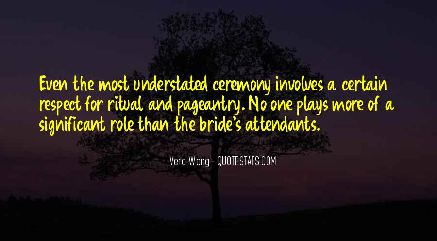 Quotes About Ceremony And Ritual #753950