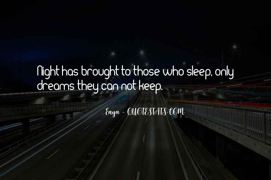 Quotes About Night Dreams #412901