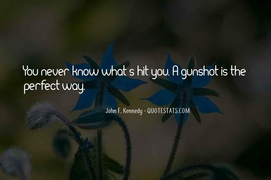 Quotes About Gunshots #1209984