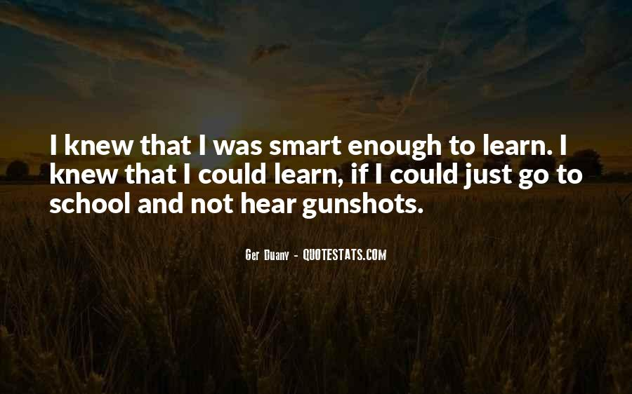 Quotes About Gunshots #1383884
