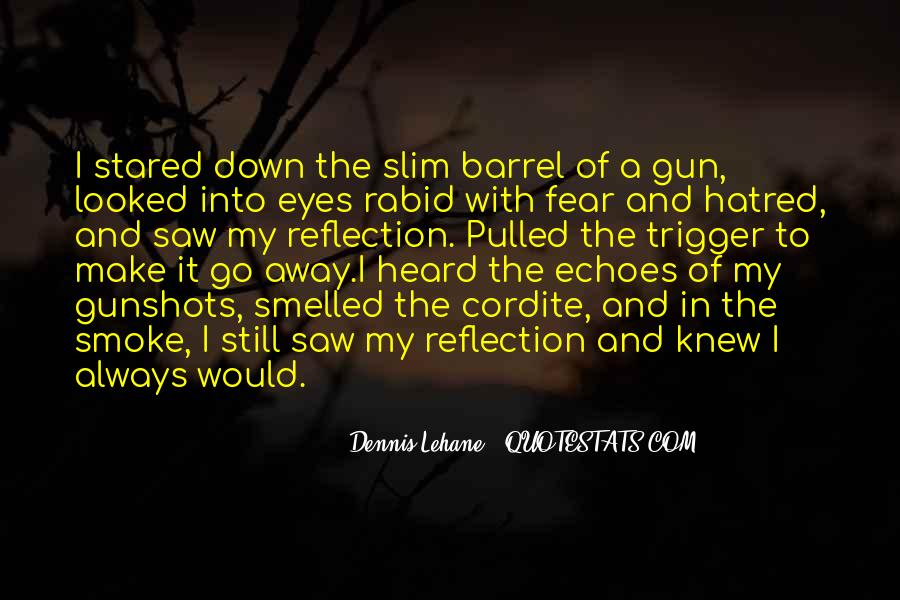 Quotes About Gunshots #79711