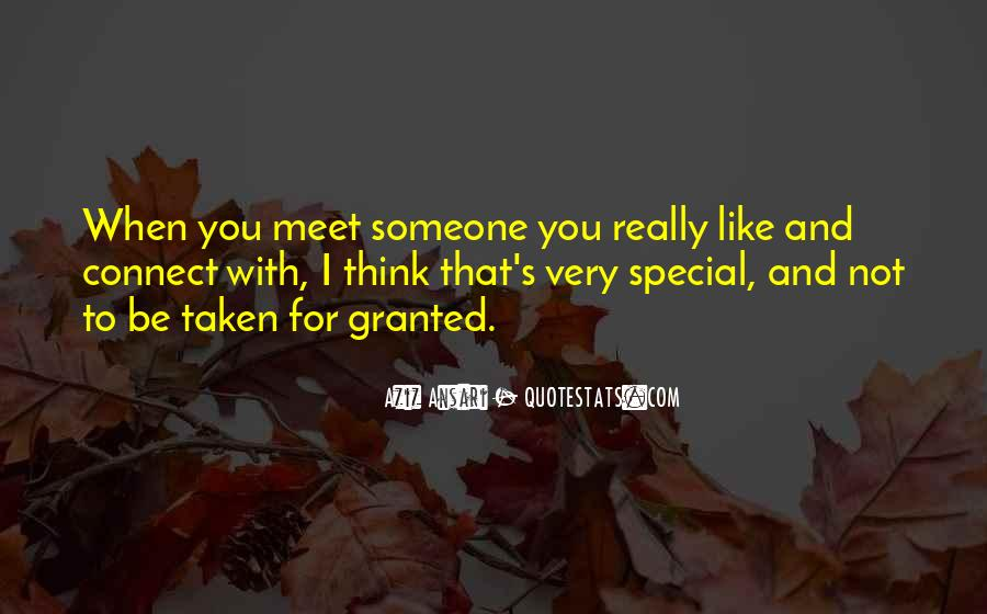 Quotes About Thinking You Like Someone #1369920