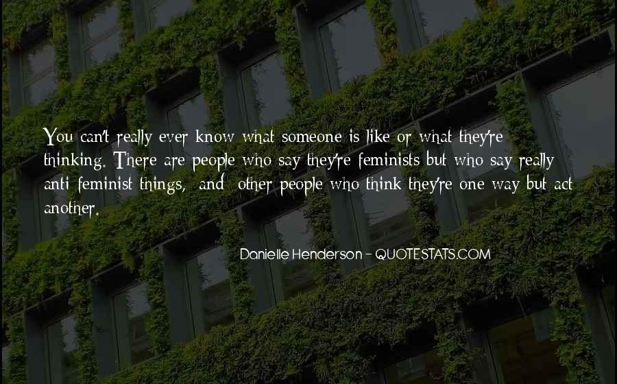 Quotes About Thinking You Like Someone #1492147