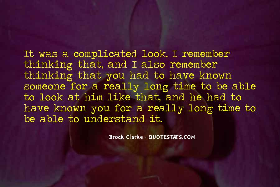 Quotes About Thinking You Like Someone #219546
