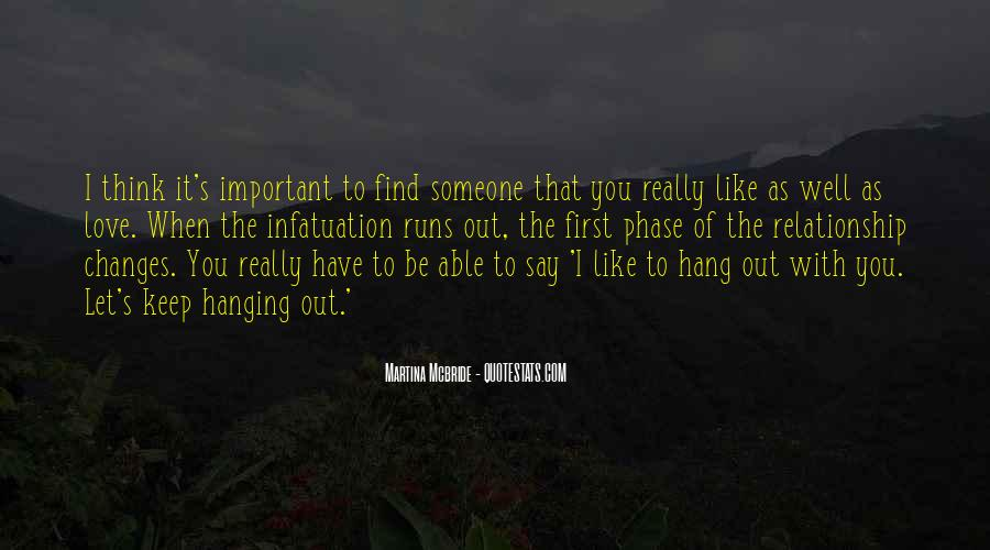 Quotes About Thinking You Like Someone #629712