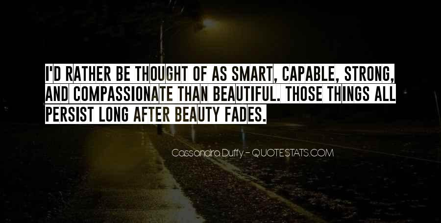 Quotes About Smart And Beautiful #1420595