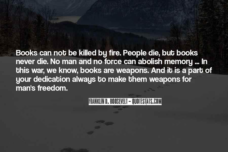 Quotes About War And Freedom #1168481