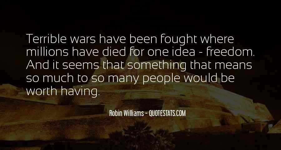 Quotes About War And Freedom #1310841