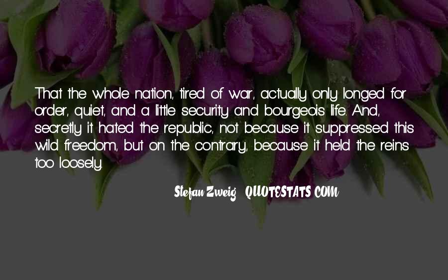 Quotes About War And Freedom #1337025