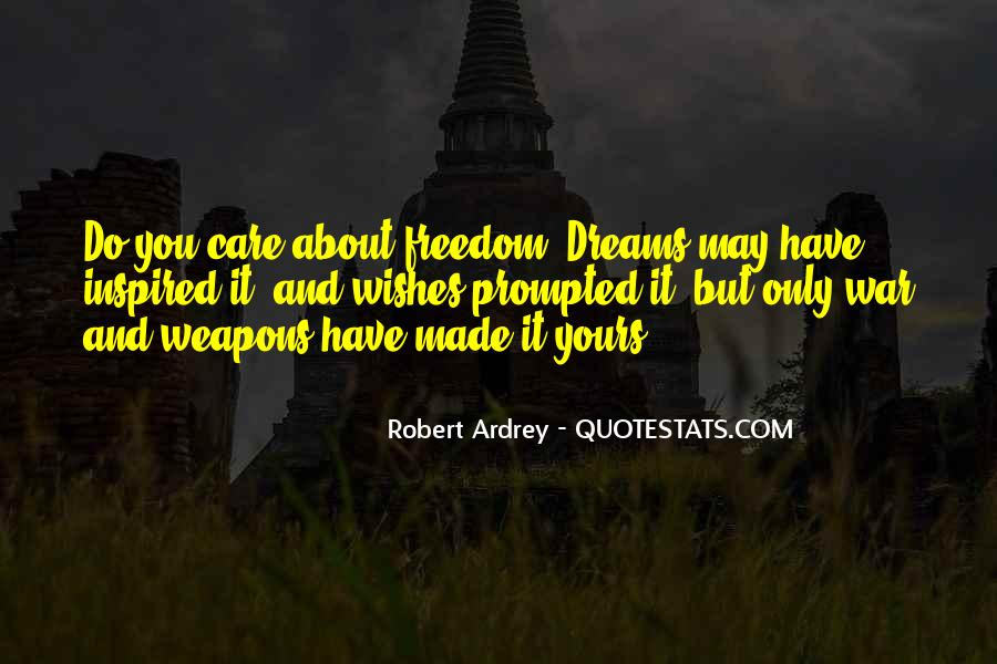 Quotes About War And Freedom #313076