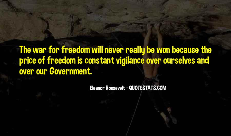 Quotes About War And Freedom #973572
