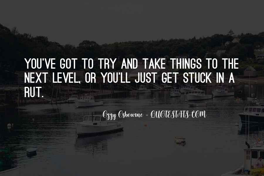 Quotes About Levels #59555