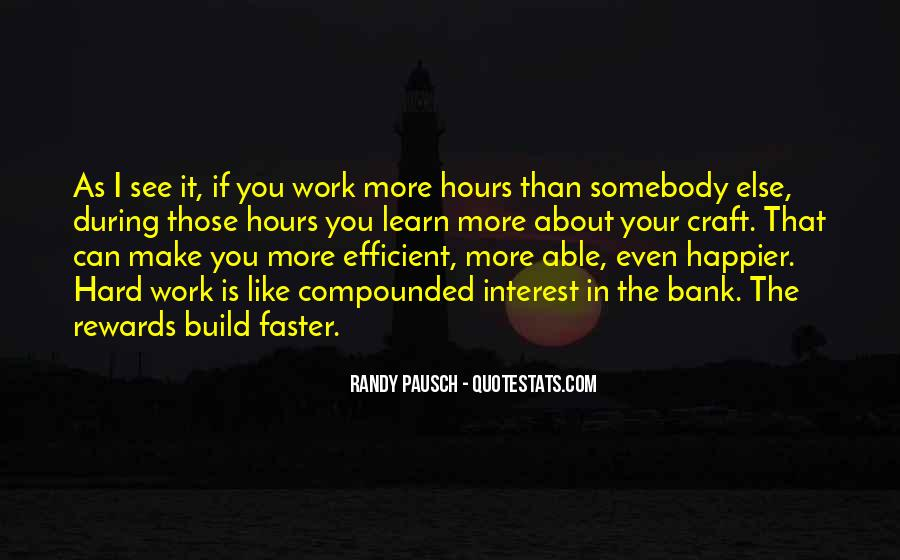 Quotes About Hard Work And Rewards #482994
