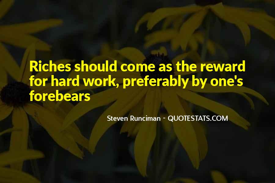 Quotes About Hard Work And Rewards #698372