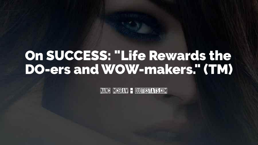 Quotes About Hard Work And Rewards #832961