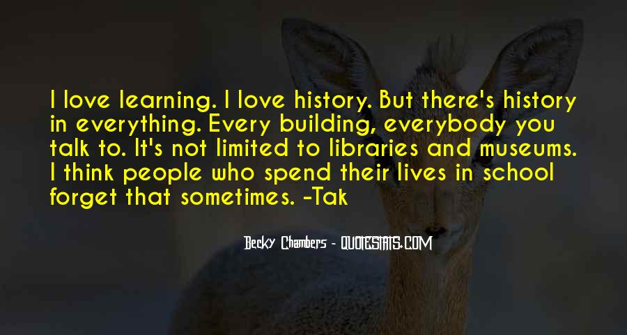 Quotes About History And Learning #1047107