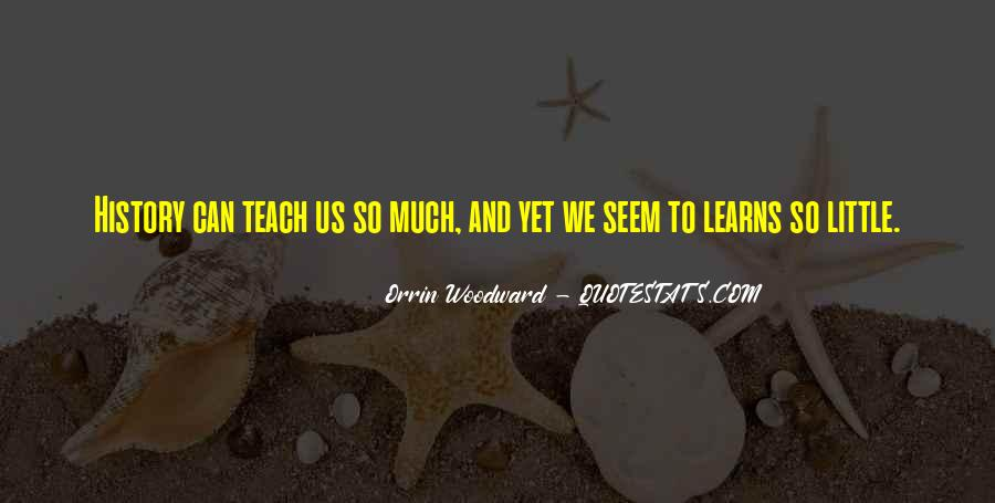 Quotes About History And Learning #885107