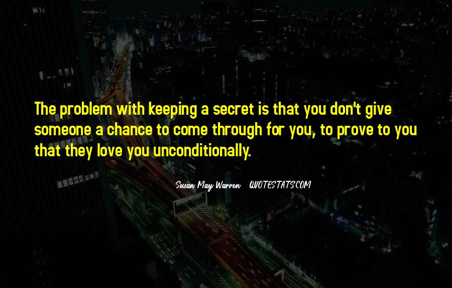 Quotes About Keeping A Secret Love #683162